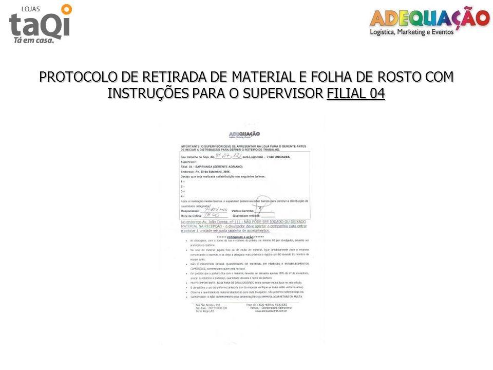 PROTOCOLO DE RETIRADA DE MATERIAL E FOLHA DE ROSTO COM INSTRUÇÕES PARA O SUPERVISOR FILIAL 04