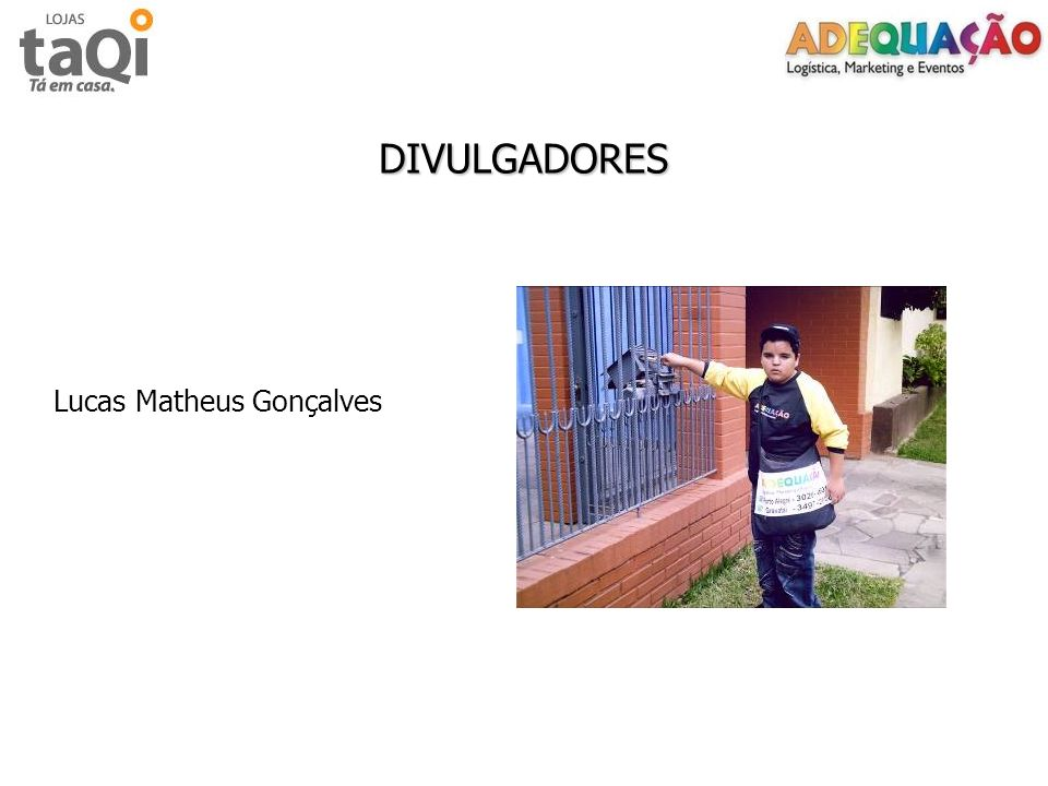 DIVULGADORES Lucas Matheus Gonçalves