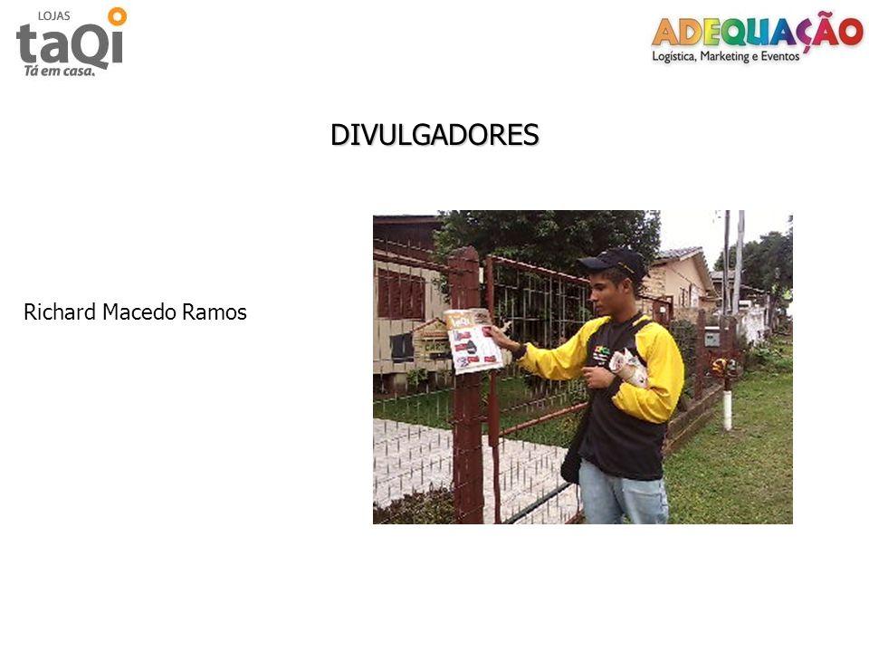 DIVULGADORES Richard Macedo Ramos