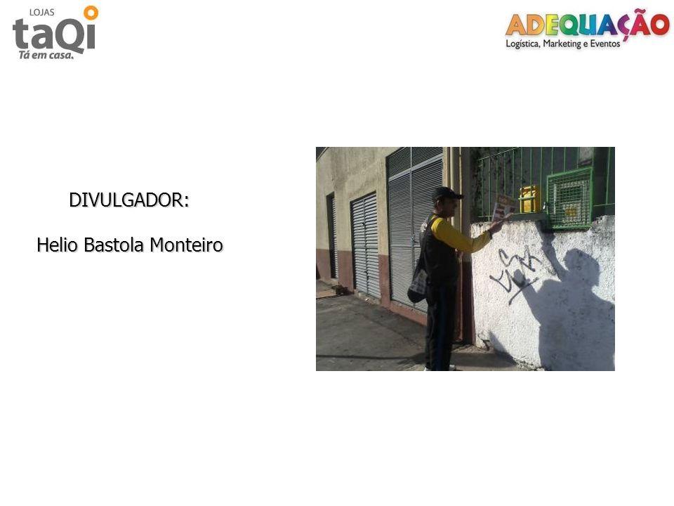 DIVULGADOR: Helio Bastola Monteiro