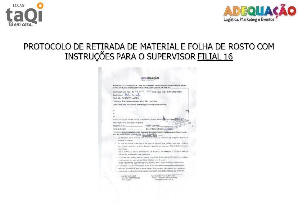 PROTOCOLO DE RETIRADA DE MATERIAL E FOLHA DE ROSTO COM INSTRUÇÕES PARA O SUPERVISOR FILIAL 16