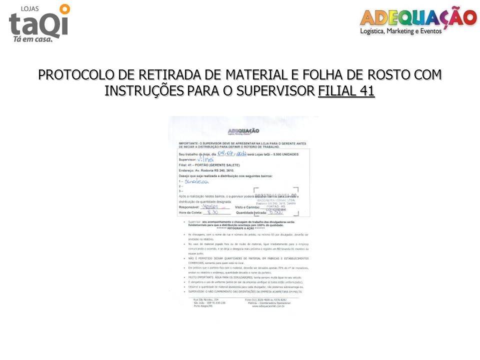 PROTOCOLO DE RETIRADA DE MATERIAL E FOLHA DE ROSTO COM INSTRUÇÕES PARA O SUPERVISOR FILIAL 41