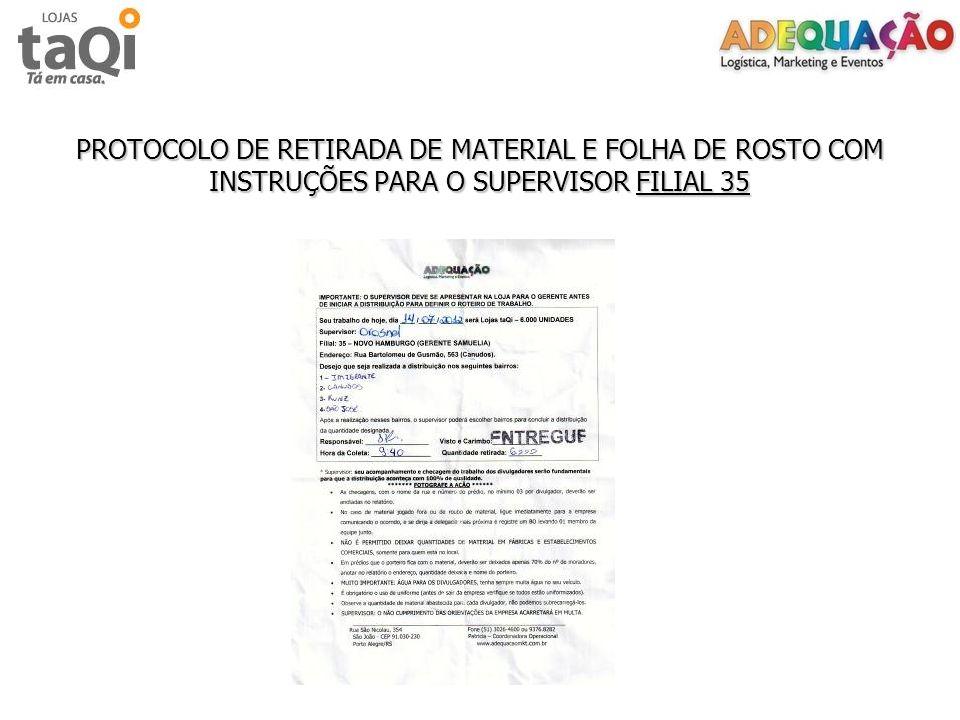 PROTOCOLO DE RETIRADA DE MATERIAL E FOLHA DE ROSTO COM INSTRUÇÕES PARA O SUPERVISOR FILIAL 35