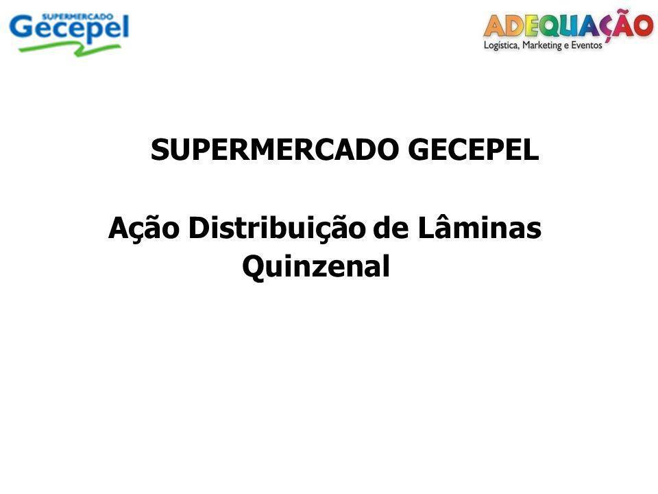 Cliente: Supermercado Gecepel Ação: Distribuição de Lâminas Quinzenal Data: 30 de abril – 09 e 14 de maio de 2012 Local: Porto Alegre-RS Horário de trabalho: 9:00 as 18:00 com 1 hora de intervalo para almoço Recebemos: 34.000 folhetos Distribuímos no período: 34.000 folhetos Validade do folheto distribuído: 02 a 17/05/2012