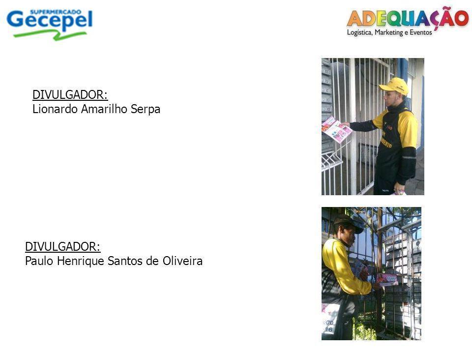 DIVULGADOR: Lionardo Amarilho Serpa DIVULGADOR: Paulo Henrique Santos de Oliveira