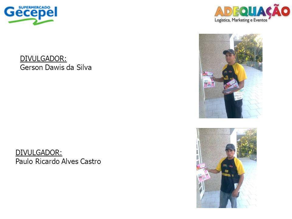 DIVULGADOR: Gerson Dawis da Silva DIVULGADOR: Paulo Ricardo Alves Castro