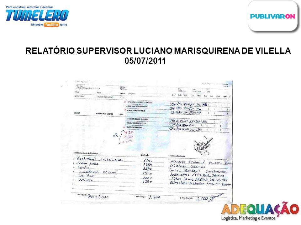 RELATÓRIO SUPERVISOR LUCIANO MARISQUIRENA DE VILELLA 05/07/2011