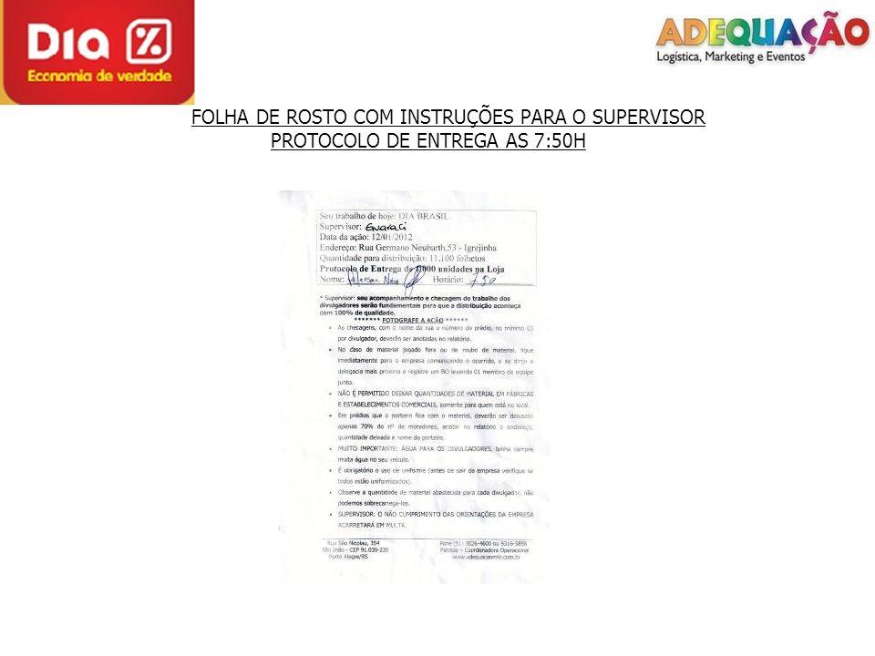 FOLHA DE ROSTO COM INSTRUÇÕES PARA O SUPERVISOR PROTOCOLO DE ENTREGA AS 7:50H