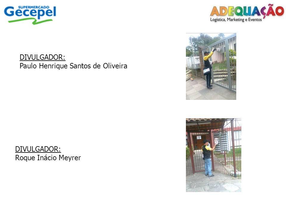 DIVULGADOR: Paulo Henrique Santos de Oliveira DIVULGADOR: Roque Inácio Meyrer
