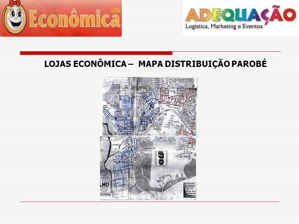LOJAS ECONÔMICA – MAPA DISTRIBUIÇÃO PAROBÉ