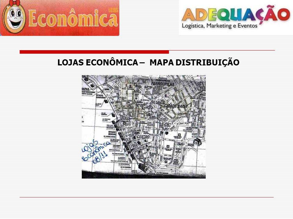LOJAS ECONÔMICA – MAPA DISTRIBUIÇÃO