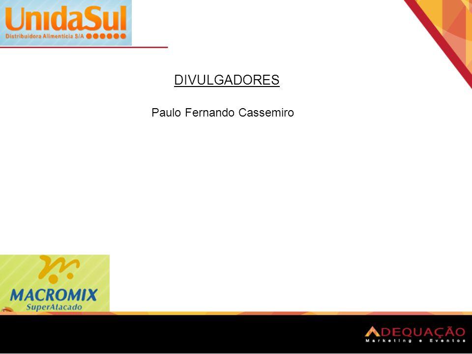 DIVULGADORES Paulo Fernando Cassemiro
