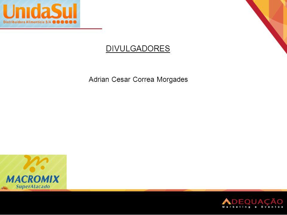 DIVULGADORES Adrian Cesar Correa Morgades