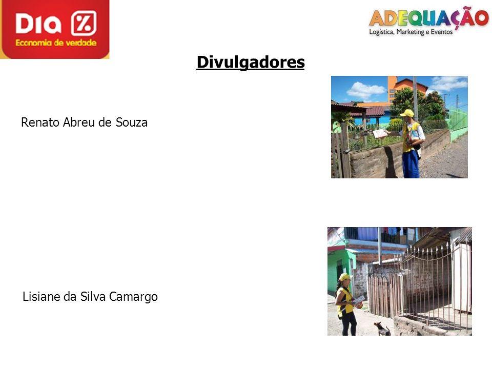 Divulgadores Renato Abreu de Souza Lisiane da Silva Camargo