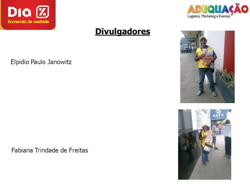 Divulgadores Elpidio Paulo Janowitz Fabiana Trindade de Freitas