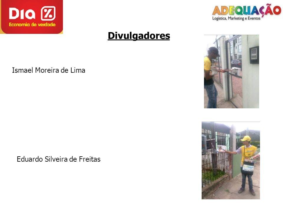 Divulgadores Ismael Moreira de Lima Eduardo Silveira de Freitas