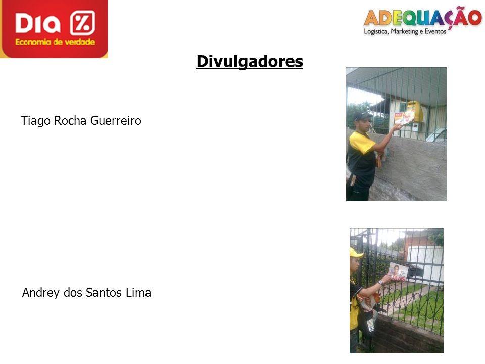 Divulgadores Tiago Rocha Guerreiro Andrey dos Santos Lima