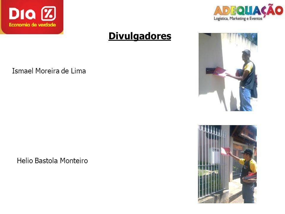 Divulgadores Ismael Moreira de Lima Helio Bastola Monteiro