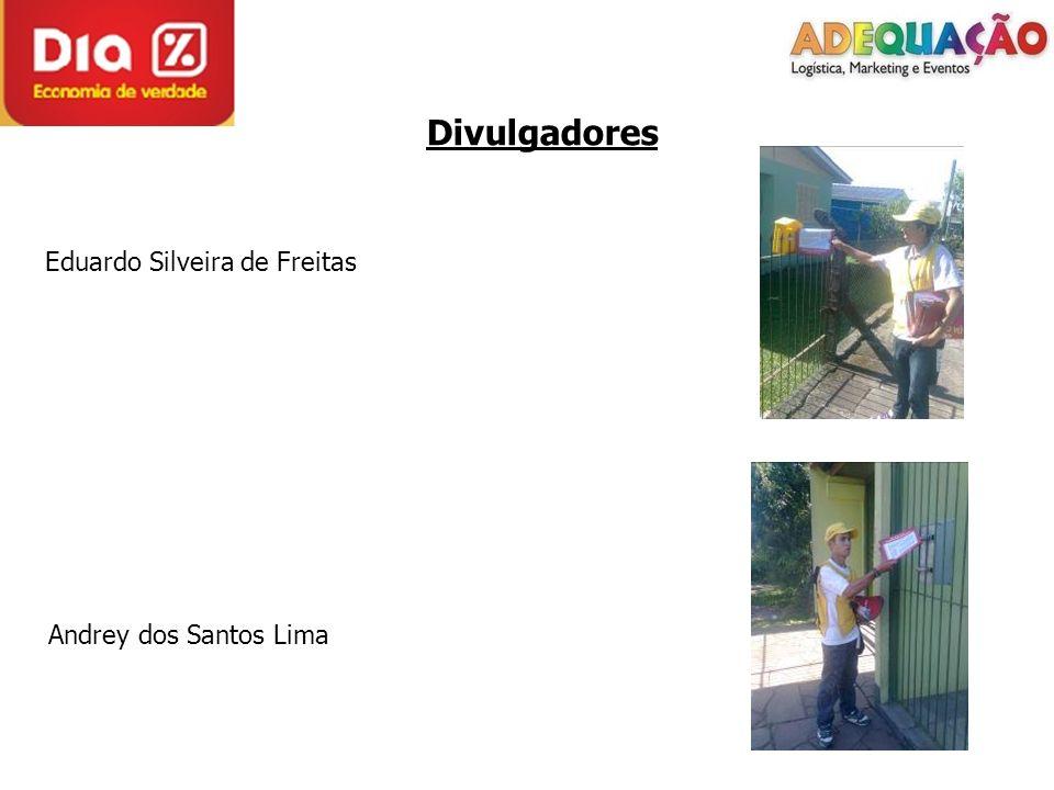 Divulgadores Eduardo Silveira de Freitas Andrey dos Santos Lima
