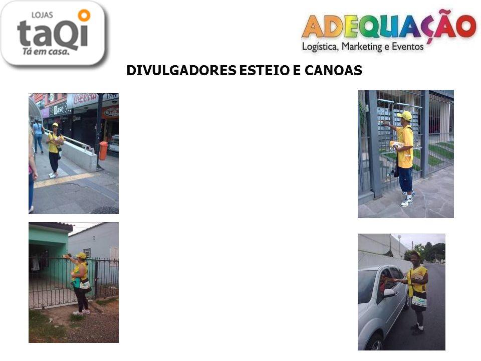 DIVULGADORES ESTEIO E CANOAS