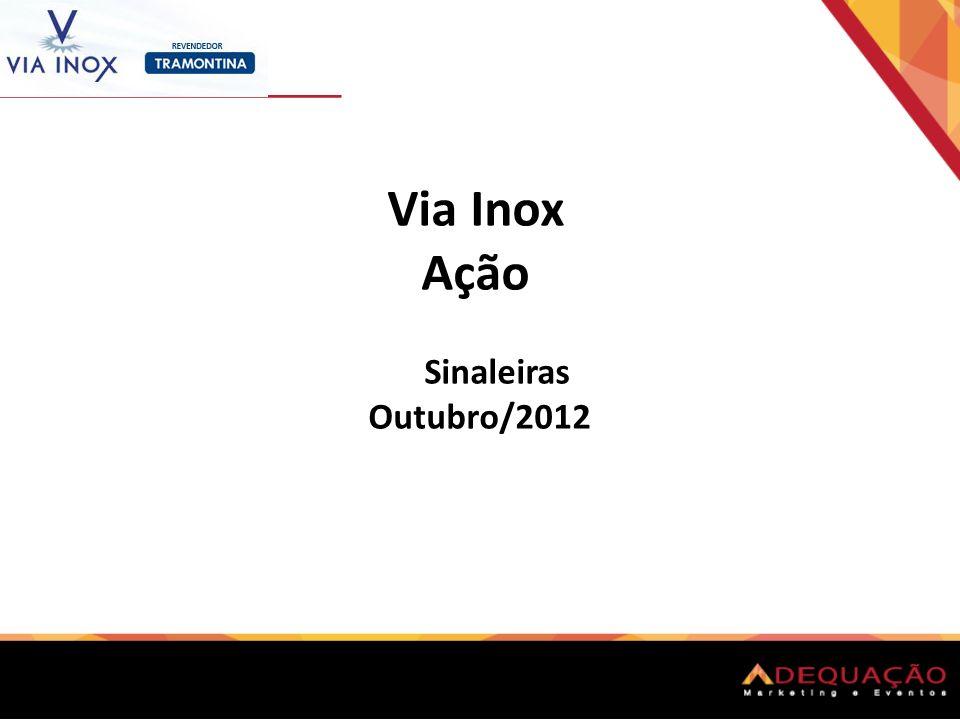 Via Inox Ação Sinaleiras Outubro/2012