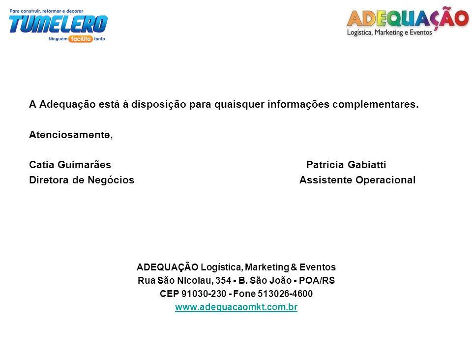 A Adequação está à disposição para quaisquer informações complementares. Atenciosamente, Catia Guimarães Patricia Gabiatti Diretora de Negócios Assist