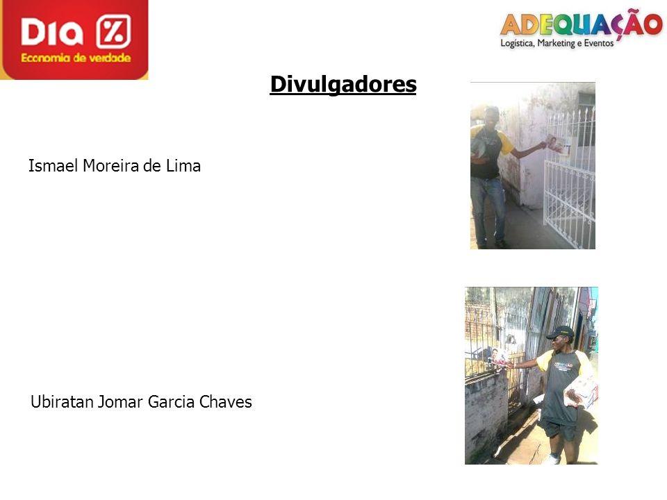 Divulgadores Ismael Moreira de Lima Ubiratan Jomar Garcia Chaves