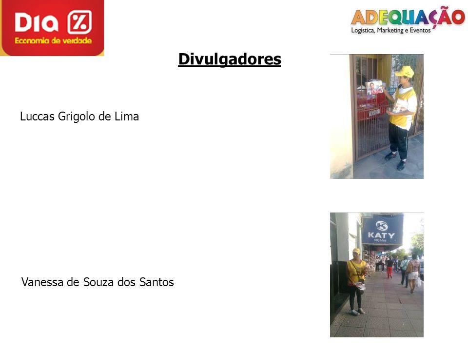 Divulgadores Luccas Grigolo de Lima Vanessa de Souza dos Santos
