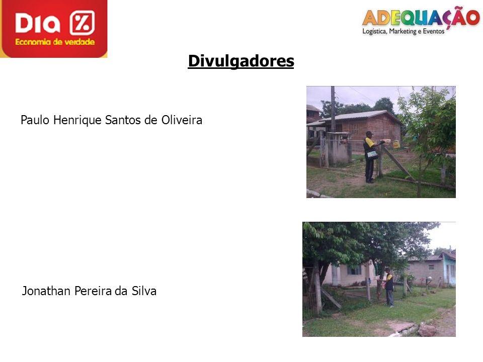 Divulgadores Paulo Henrique Santos de Oliveira Jonathan Pereira da Silva