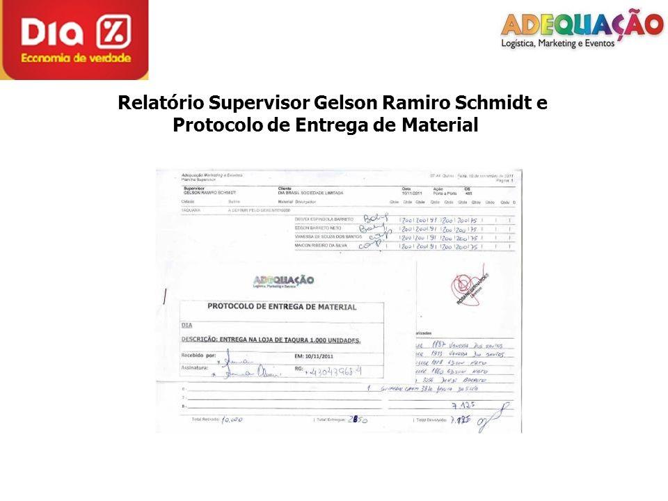 Relatório Supervisor Gelson Ramiro Schmidt e Protocolo de Entrega de Material