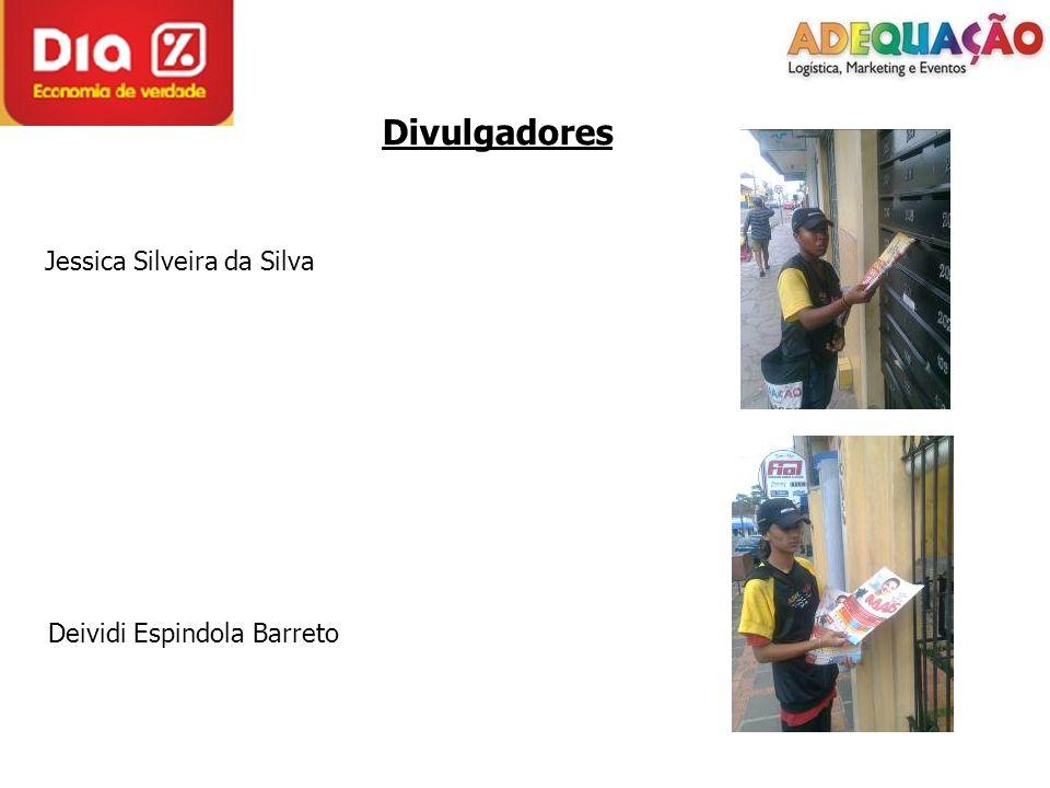 Divulgadores Jessica Silveira da Silva Deividi Espindola Barreto
