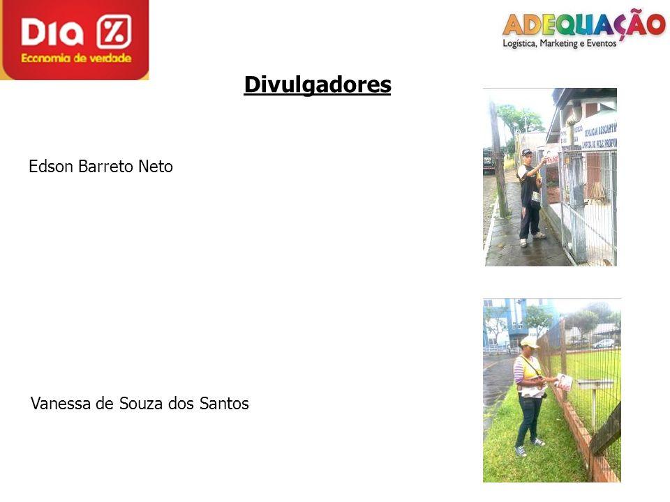 Divulgadores Edson Barreto Neto Vanessa de Souza dos Santos