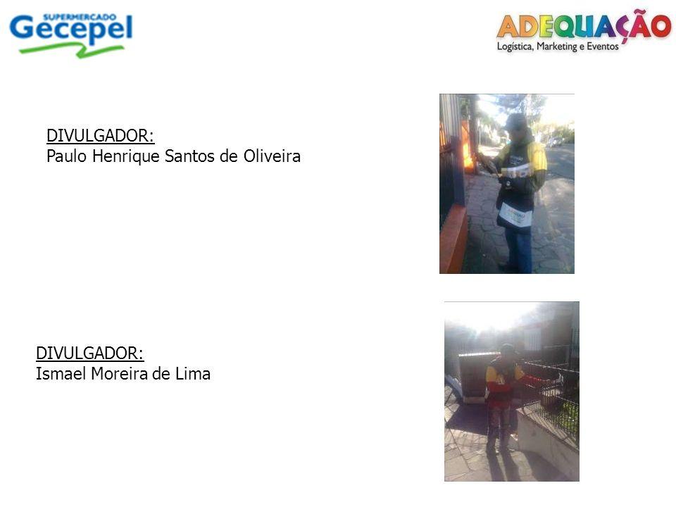 DIVULGADOR: Adriano Antonio da Rosa DIVULGADORA: Andressa da Silva