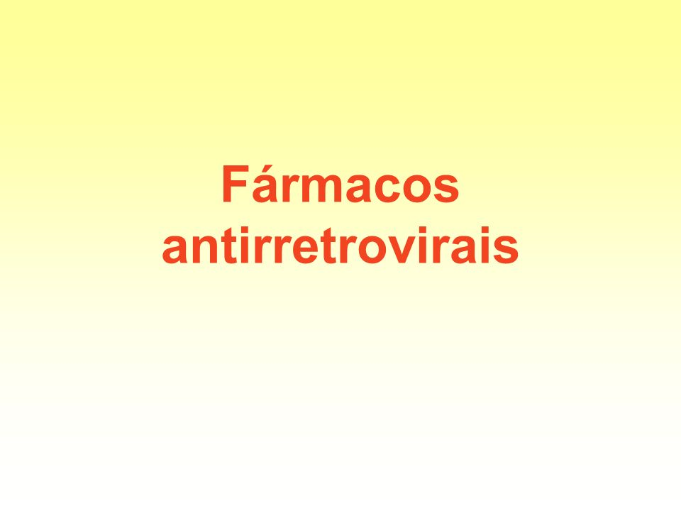 Fármacos antirretrovirais