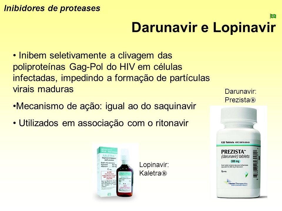 Darunavir e Lopinavir Inibidores de proteases Inibem seletivamente a clivagem das poliproteínas Gag-Pol do HIV em células infectadas, impedindo a form