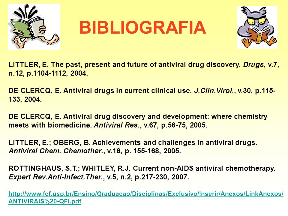BIBLIOGRAFIA LITTLER, E.The past, present and future of antiviral drug discovery.