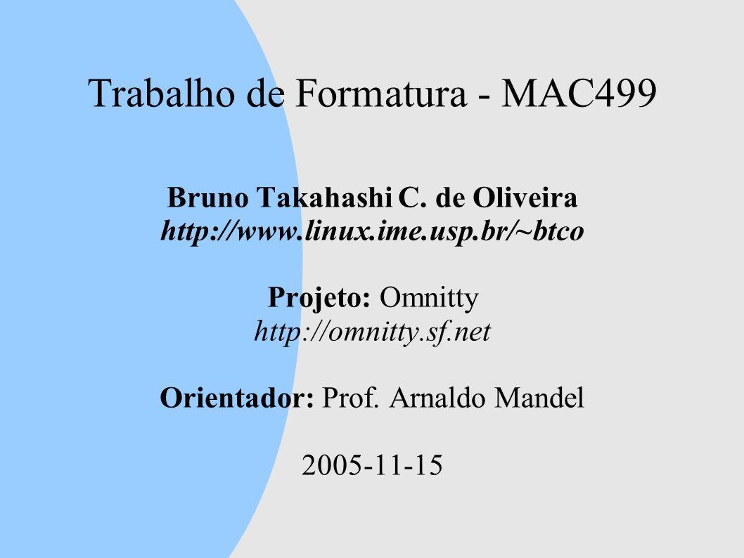 Trabalho de Formatura - MAC499 Bruno Takahashi C.