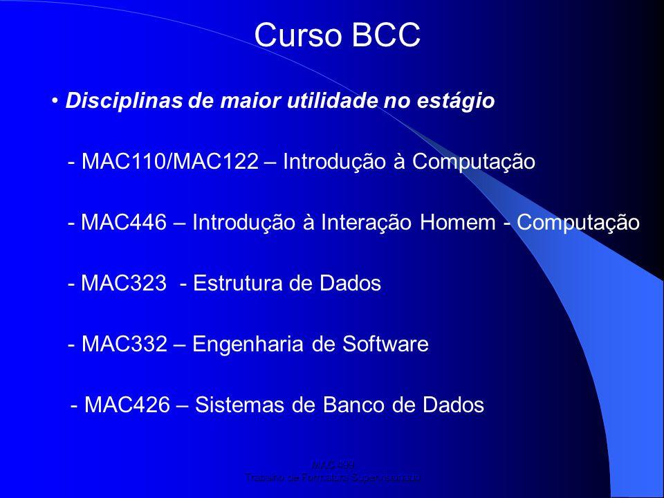MAC 499 Trabalho de Formatura Supervisionado Curso BCC