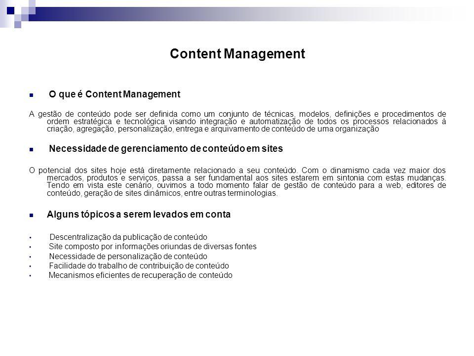 Content Management O que é Content Management A gestão de conteúdo pode ser definida como um conjunto de técnicas, modelos, definições e procedimentos