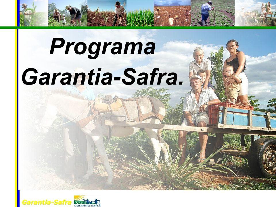 Garantia-Safra Programa Garantia-Safra.