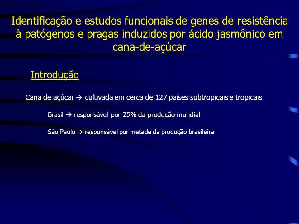 Inibidores de proteinases (IPs) PR-6 Inibidores de carboxipeptidases Defensinas Tioninas Proteínas inativadoras de ribossomos (RIPs) Ciclofilinas (CyPs) Glicoproteínas ricas em hidroxiprolina (HRGP) PR-1 (antifúngica), PR-2 ( -glucanase) e PR-3 (Chitinase) e PR-5 (taumatina) Proteínas (conhecidas) induzidas por AJ Proteínas PR : Ácido Jasmônico Sintetizado pela planta em condições de estresses biótico e abiótico