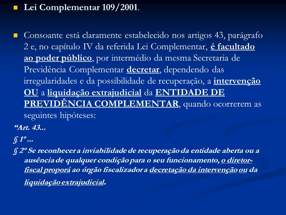 Lei Complementar 109/2001.