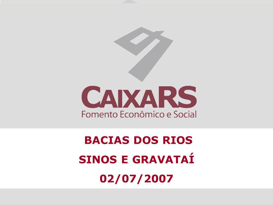 BACIAS DOS RIOS SINOS E GRAVATAÍ 02/07/2007