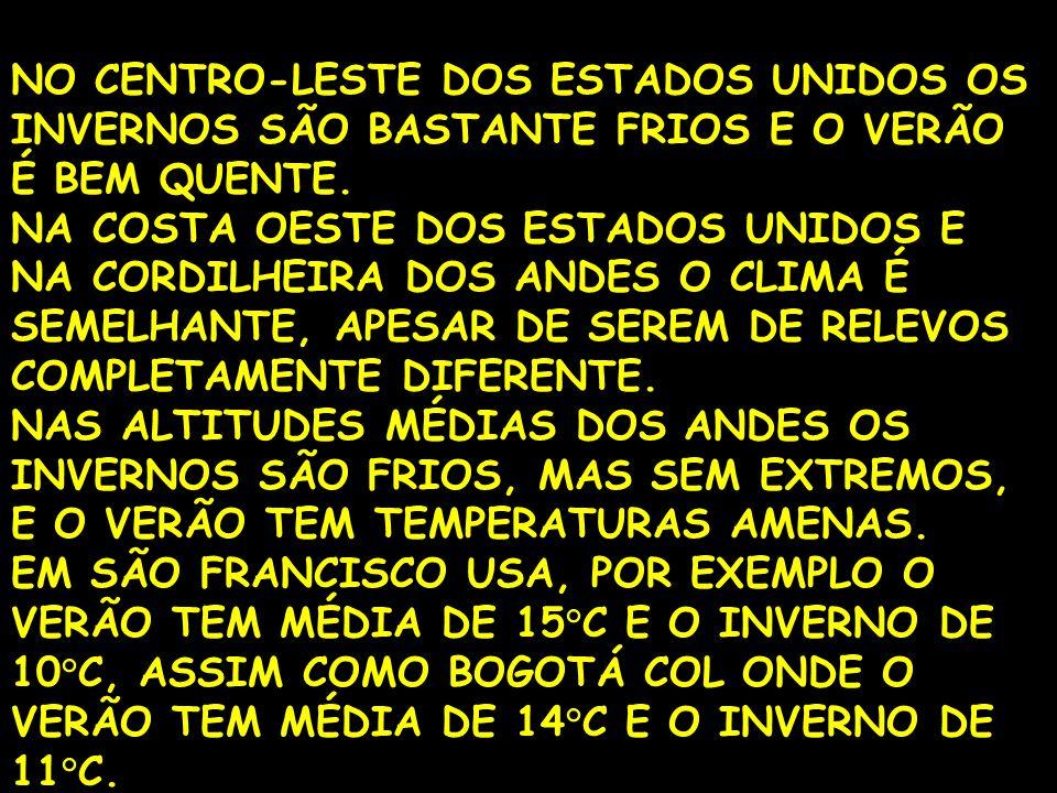 NO CENTRO-LESTE DOS ESTADOS UNIDOS OS INVERNOS SÃO BASTANTE FRIOS E O VERÃO É BEM QUENTE.