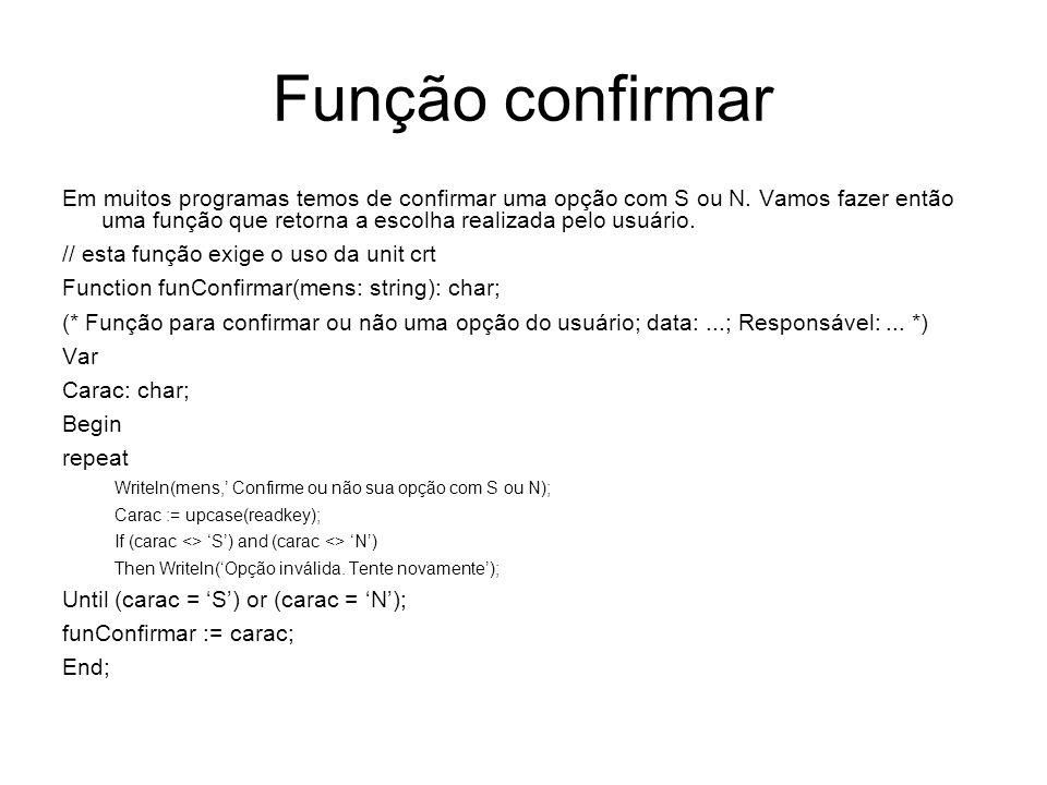 begin repeat correto := true; // inicia sem erro writeln(arqMens); digStr(Informar o nome completo do arquivo, 40, 6, nomeExt); assign(arq, nomeExt); {$i-} // para inibir rotina de tratamento de erro reset(arq); // tenta abrir para verificar se já existe {$I+} resultado := ioresult; If (operac = A) and (resultado <> 0) then begin writeln(Erro: o arquivo não existe.