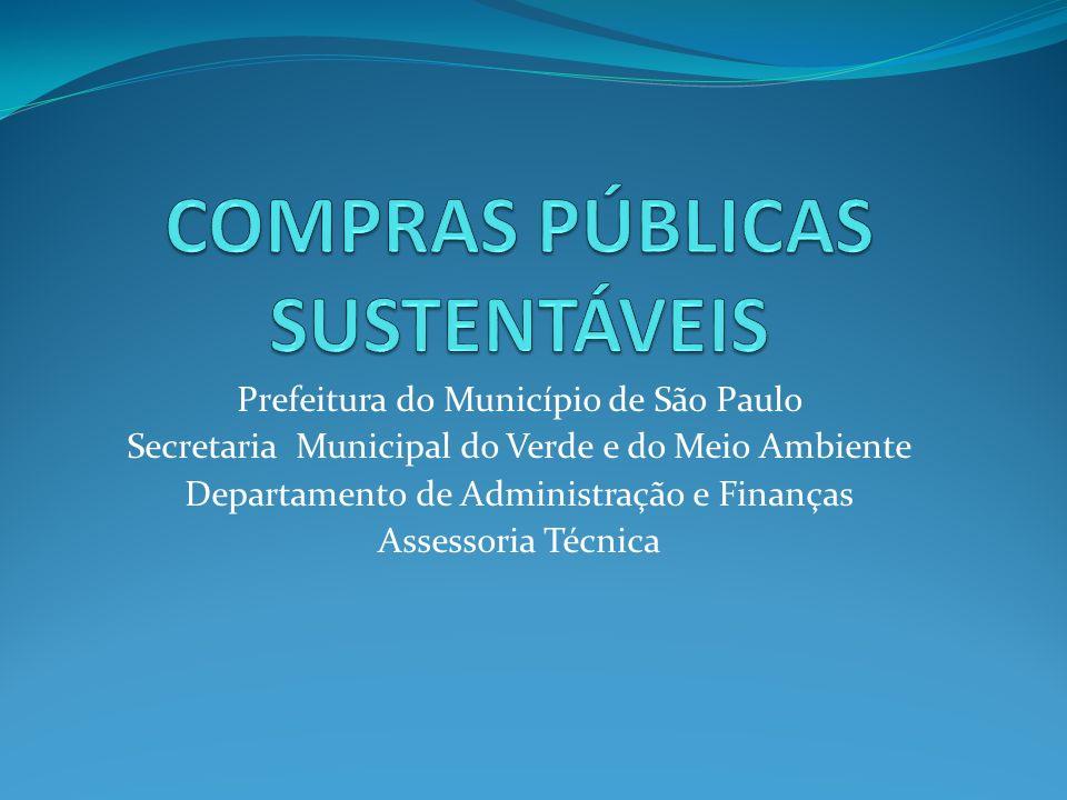 Prefeitura do Município de São Paulo Secretaria Municipal do Verde e do Meio Ambiente Departamento de Administração e Finanças Assessoria Técnica