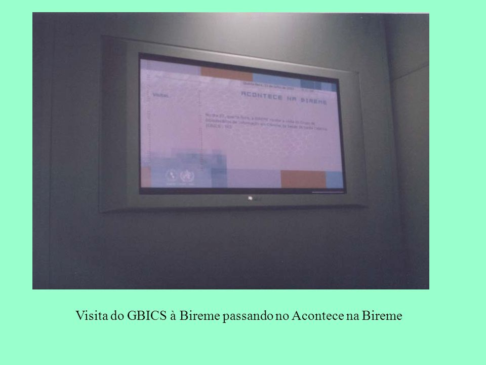 Visita do GBICS à Bireme passando no Acontece na Bireme