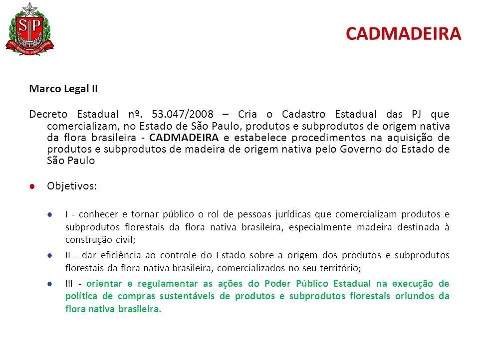 CADMADEIRA Marco Legal II Decreto Estadual nº.