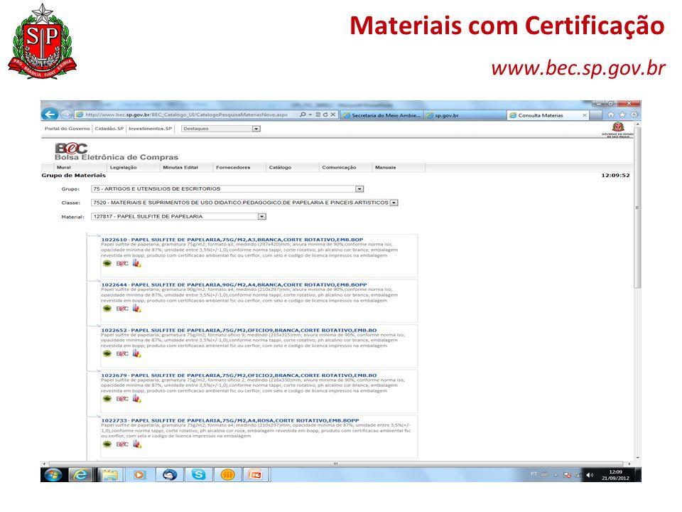 Materiais com Certificação www.bec.sp.gov.br