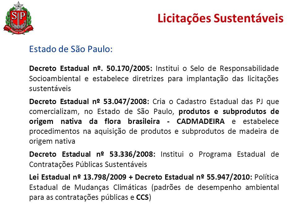 Licitações Sustentáveis Estado de São Paulo: Decreto Estadual nº.